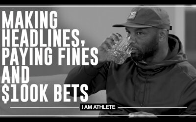 MAKING HEADLINES, PAYING FINES & $100K BETS   I AM ATHLETE (S2E11)