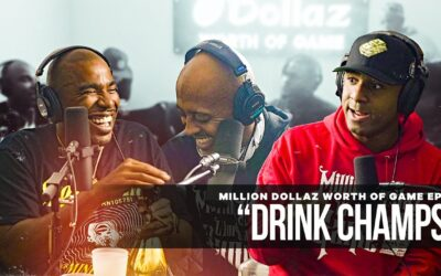 """MILLION DOLLAZ WORTH OF GAME EPISODE 85: """"DRINK CHAMPS"""" FT N.O.R.E."""