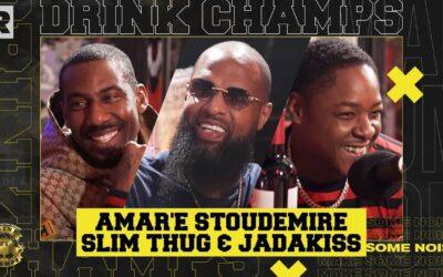 AMAR'E STOUDEMIRE, SLIM THUG & JADAKISS ON THE NBA, BUSINESS VENTURES & MORE | DRINK CHAMPS