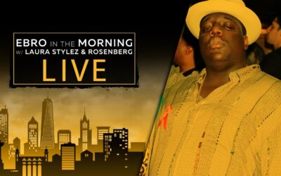 CELEBRATING THE LIFE & MUSIC OF NOTORIOUS B.I.G. | EBRO IN THE MORNING UNCENSORED