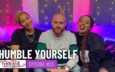 SEE, THE THING IS EPISODE 23 | HUMBLE YOURSELF (FEAT. RORY)