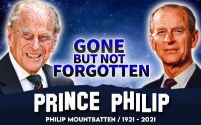 Prince Philip | Gone But Not Forgotten | Tribute To Duke of Edinburgh