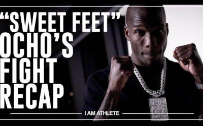"""Sweet Feet"" – Ocho's Fight Recap | I AM ATHLETE w/Brandon Marshall, Chad Johnson & More"