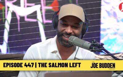 The Joe Budden Podcast Episode 447 | The Salmon Left